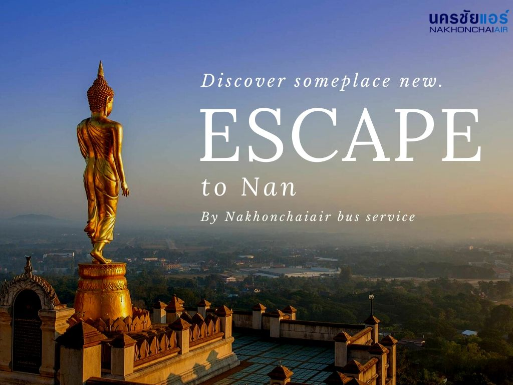 Start your new journey From  Bangkok – Nan Province Thailand-  Luang Prabang (Laos)
